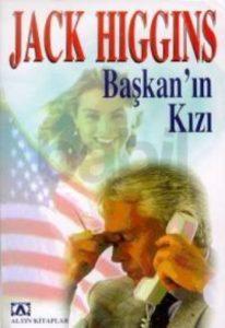 Başkan'ın Kızı Jack HIGGINS